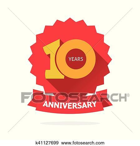 Ten Year Anniversary Vector Label 10 Years Birthday Sticker