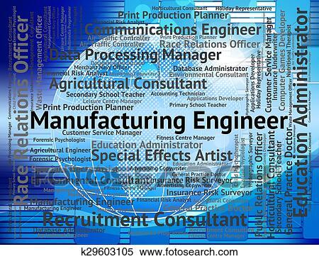 Manufacturing Engineer Indicates Engineers Mechanics And Career Stock  Illustration