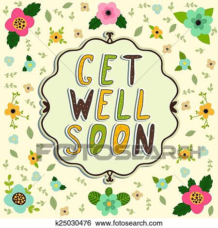 clip art of get well soon card floral frame k25030476 search