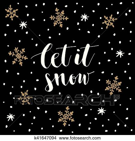 christmas new year greeting card invitation handwritten let it snow text hand drawn snowflakes and stars vector illustration brush lettering
