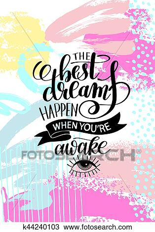 clipart of the best dreams happen when you re awake hand written