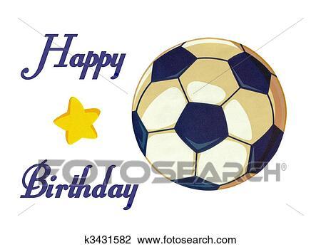 Boule Football Joyeux Anniversaire Illustration Stockage Photo Dessin K3431582 Fotosearch