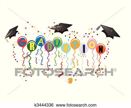 Balloons With Graduation On Them Mortarboard Diploma Streamers And Confetti To Celebrate Your Great Day