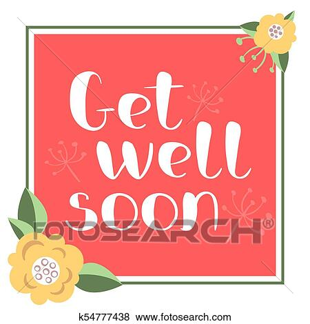 get well soon card with hand drawn lettering decorative poster with handwritten inscription vector graphics illustration editable vector shapes
