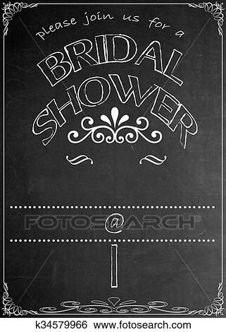 Stock illustration of chalkboard bridal shower invitation k34579966 blackboard bridal shower party celebration invitation template u2013 just add your text in the empty spaces to suit your location date name etc filmwisefo