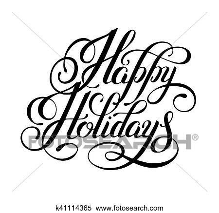 clipart of calligraphic happy holidays hand writing inscription rh fotosearch com Refill Clip Art Obstacles Clip Art