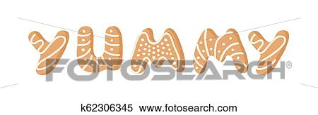 Cartoon Vector Illustration Ginger Bread Cookies Word Yummy Hand Drawn Christmas Font Actual Creative Holidays Bake Alphabet Clipart K62306345 Fotosearch