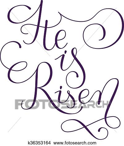 clipart of he is risen phrase hand drawn easter greeting card rh fotosearch com he is risen clipart for tooth picks cupcake he is risen clipart for digital sign