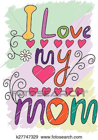 52e9f52b Clip Art - I Love My Mom T-shirt Typography, Vector Illustration. Fotosearch