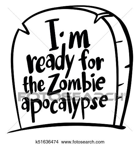 Clipart Of English Expression For Im Ready For Zombie Apocalypse
