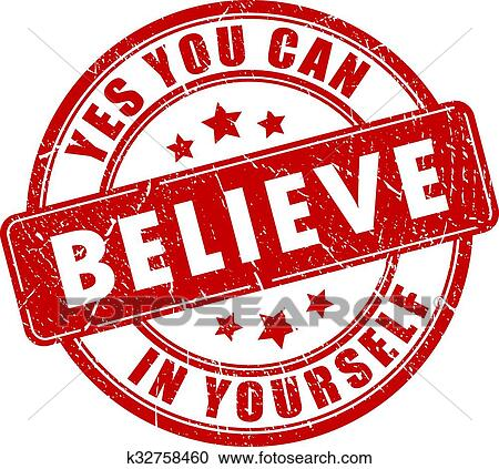 Clipart Of Believe In Yourself Stamp K32758460 Search Clip Art