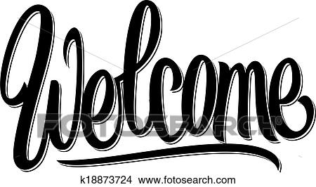 clipart of welcome hand written lettering k18873724 search clip