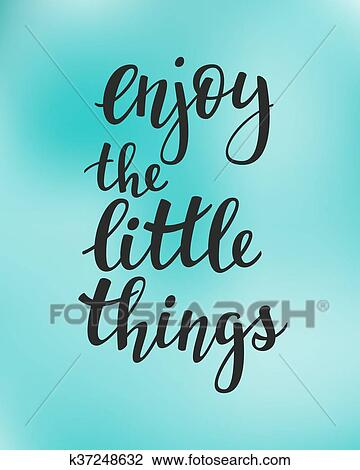 enjoy the little things quote vector typography clipart
