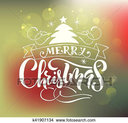 Lettering Merry Christmas For Christmas New Year Greeting