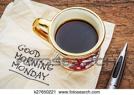 Guten Morgen Montag Auf Serviette Stock Bild K27650221