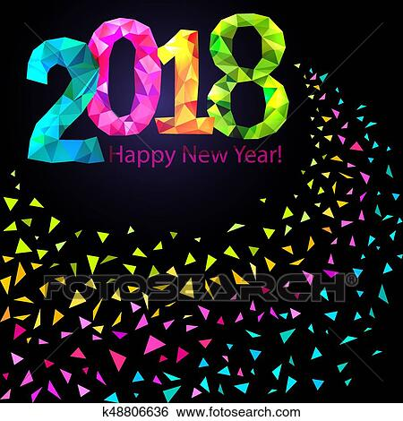 happy new year 2018 greeting card festive illustration with colorful confetti party popper and sparkles vector