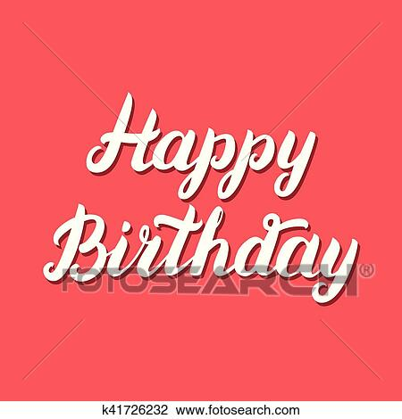 Happy Birthday Hand Lettering On Red Background Clipart K41726232 Fotosearch
