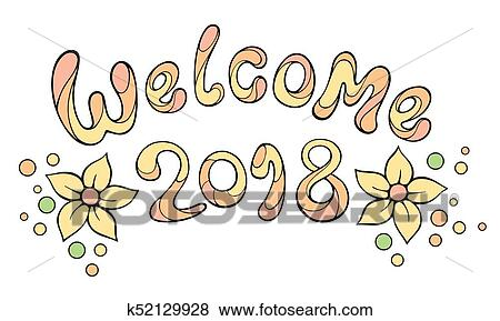 new year cartoon theme clip art modern funny lettering welcome 2018 vector hand color drawing ornament letters with