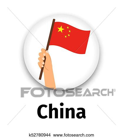 China Flag In Hand Round Icon Clipart K52780944 Fotosearch
