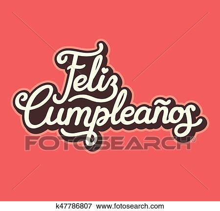 Clip Art Spagnolo Buon Compleanno Iscrizione Disegno K47786807