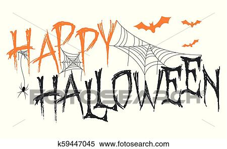 Happy Halloween Lettering With Spider Web And Bats Clipart K59447045 Fotosearch