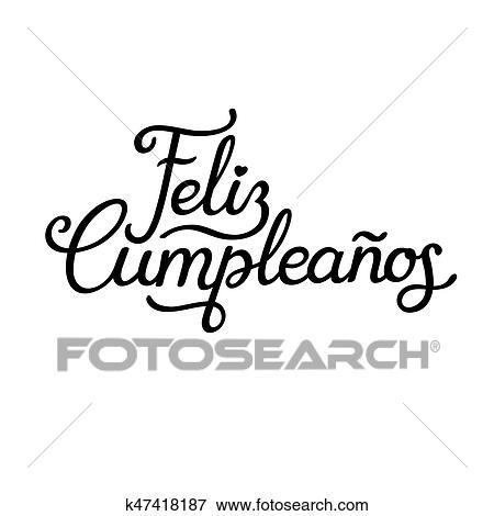 Clip Art Spagnolo Buon Compleanno Iscrizione Disegno K47418187