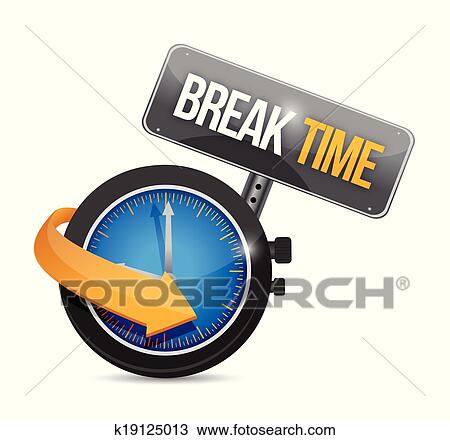 Break Time Watch Sign Illustration Design Over A White Background