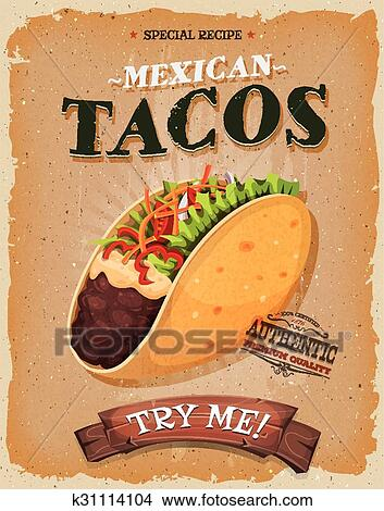 Grunge And Vintage Mexican Tacos Poster Clipart K31114104 Fotosearch