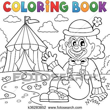 Clipart - libro colorear, payaso, cerca, circo, tema, 2 k36283852 ...