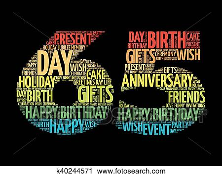 Clipart Of Happy 65th Birthday Word Cloud K40244571