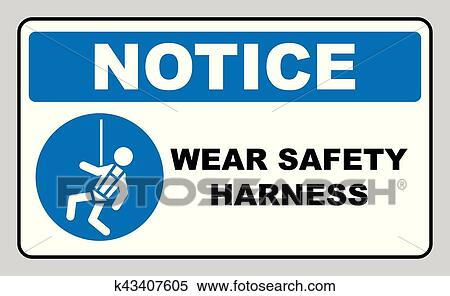 Clipart Of Wear Safety Harness Sign K43407605 Search Clip Art