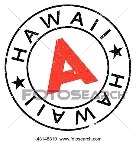 Hawaii Stamp Grunge Design With Dust Scratches Effects Can Be Easily Removed For A Clean Crisp Look Color Is Changed