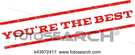 clip art of you re the best watermark stamp k43972417 search