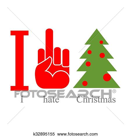 Clipart Of I Hate Christmas Symbol Of Hatred Fuck And Tree Sign