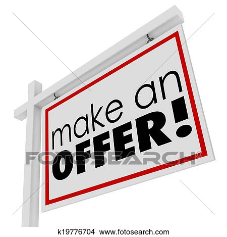 drawings of make an offer words for sale real estate sign buyer
