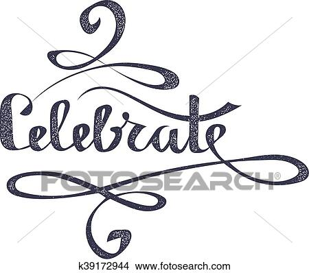 clipart of lettering word celebrate on a white background the rh fotosearch com Refill Clip Art Clip Art Author Inscriptions