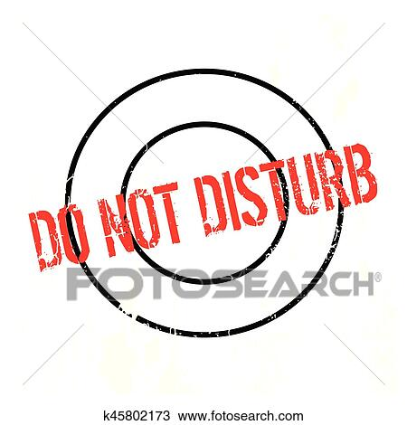 clipart of do not disturb rubber stamp k45802173 search clip art rh fotosearch com do not disturb free clip art please do not disturb clipart
