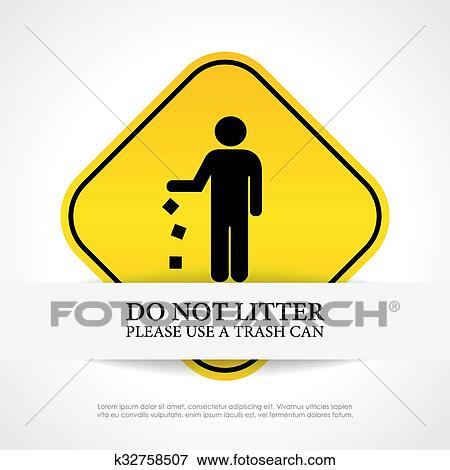 Clip Art Of No Littering Sign K32758507 Search Clipart