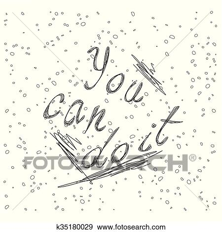 Inspirational quote You Can Do It Clip Art