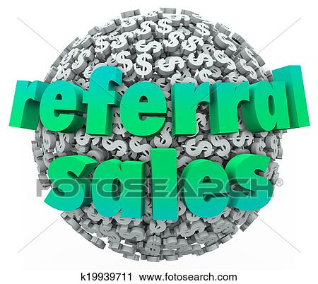 Stock Photography Of Referral Sales Words Money Dollar Sign Sphere
