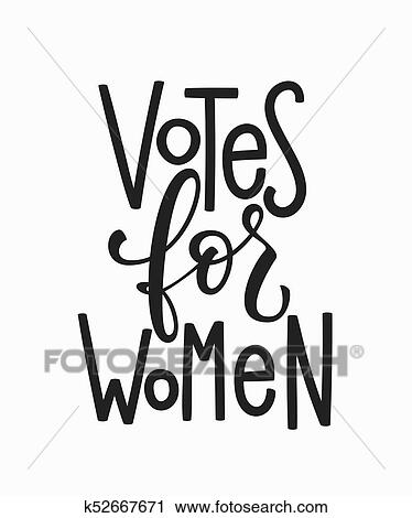 Clipart Of Votes For Women T Shirt Quote Lettering K52667671