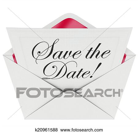 save the date words on an invitation or message note in an open envelope asking you to remember an event party or meeting and put it on your schedule or