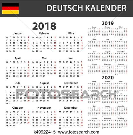 Calendario 2020 Editable Illustrator.German Calendar For 2018 2019 And 2020 Scheduler Agenda Or Diary Template Week Starts On Monday Clipart
