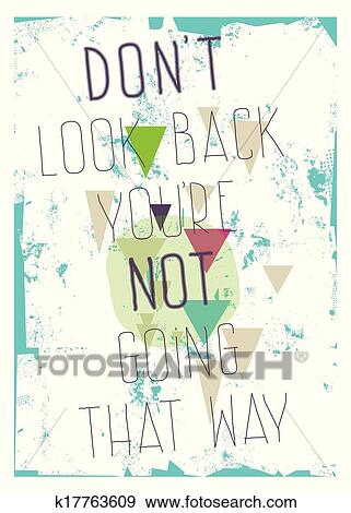 Grunge Poster Dont Look Back Youre Not Going That Way Clip Art