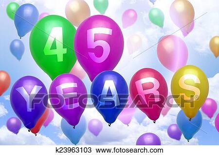 grattis 45 år Teckning   45, år, grattis pa fodelsedagen, balloon, färgrika  grattis 45 år