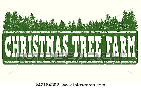 Christmas Tree Farm Sign Or Stamp Clipart K42164302 Fotosearch