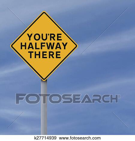 Halfway There Stock Illustration Fotosearch