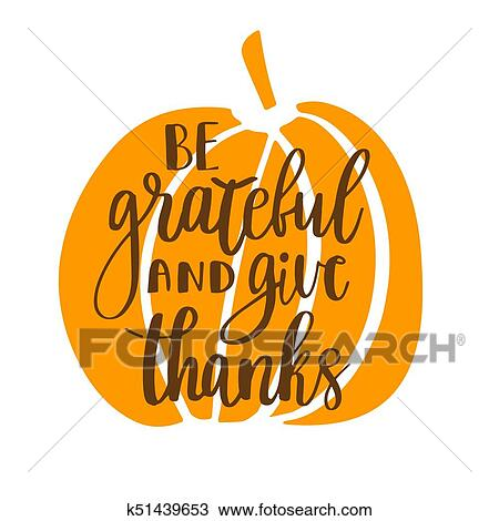 Be Grateful And Give Thanks Clipart K51439653 Fotosearch