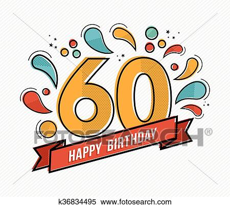 Clipart - Colorful happy birthday number 60 flat line design. Fotosearch -  Search Clip Art