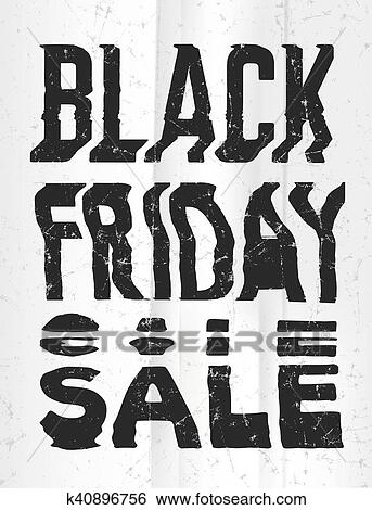 Black Friday Sale Glitch Art Typographic Poster Glitchy Words For Retail Sale Announcement Clip Art K40896756 Fotosearch